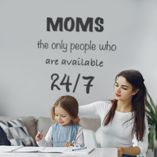 Decorative lettering wall sticker by CaptainText: moms are always availble