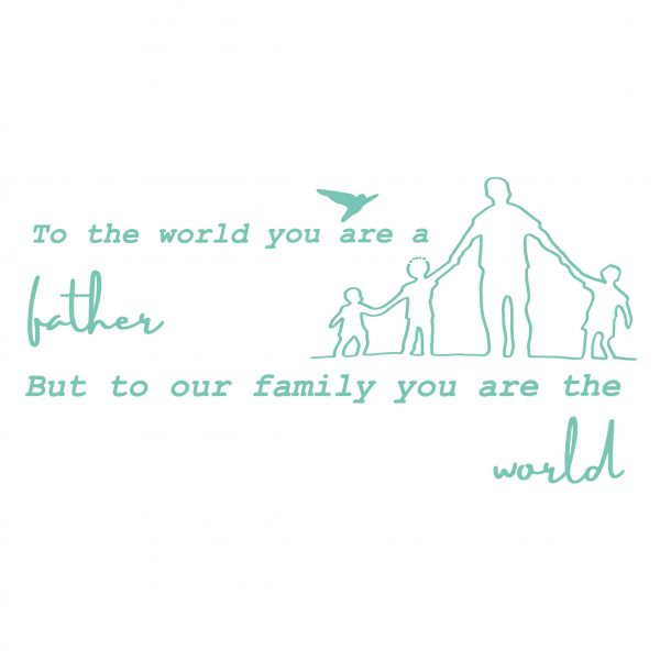 Decorative lettering wall sticker by CaptainText: fathers are the world